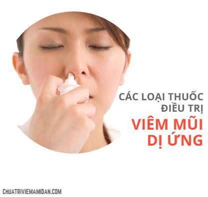 Các loại thuốc điều trị viêm mũi dị ứng