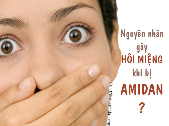 viêm amidan có gây hôi miệng không