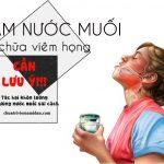 súc miệng nước muối chữa viêm họng