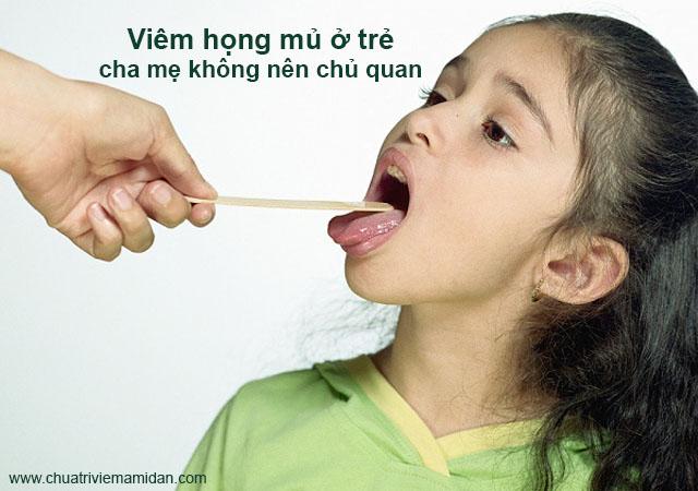 Bệnh viêm họng mủ ở trẻ em là gì?