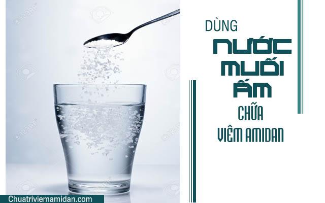 Chữa amidan tại nhà bằng nước muối ấm