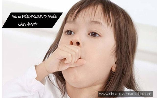 Trẻ bị viêm amidan ho nhiều nên làm gì?