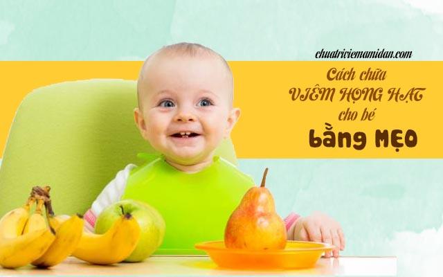 Dùng mẹo chữa viêm họng hạt