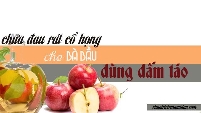 Điều trị viêm họng cho mẹ bầu với dấm táo