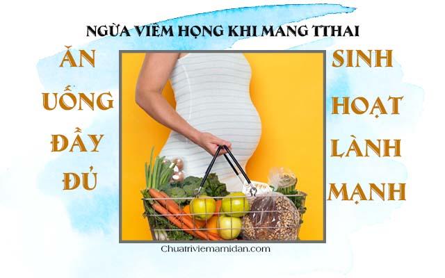 Ngừa viêm họng khi mang thai