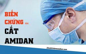 cắt amidan có biến chứng gì không