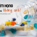 Viêm họng khi nào dùng kháng sinh?